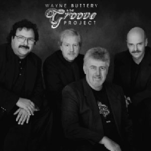 Wayne Buttery and the Groove Project